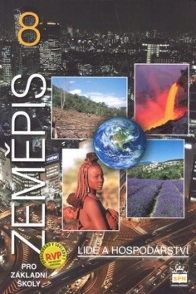 Zeměpis 8.r. ZŠ - Lidé a hospodářství - Učebnice (nová řada dle RVP)