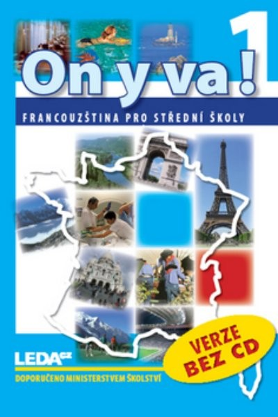 On y va! 1 Francouzština pro SŠ - učebnice (bez CD)