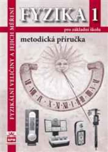 Fyzika 1 pro ZŠ - Metodická příručka (nová řada dle RVP)