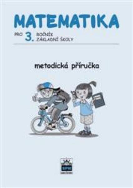 Matematika 3.r. ZŠ Metodická příručka (nová řada dle RVP)