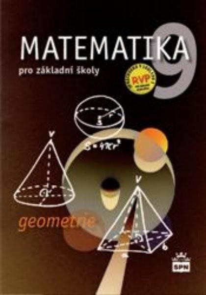 Matematika 9.r. ZŠ - Geometrie (nová řada dle RVP ZV)
