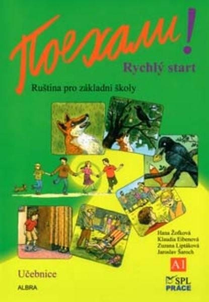 Pojechali - ruština pro ZŠ - Rychlý start - učebnice