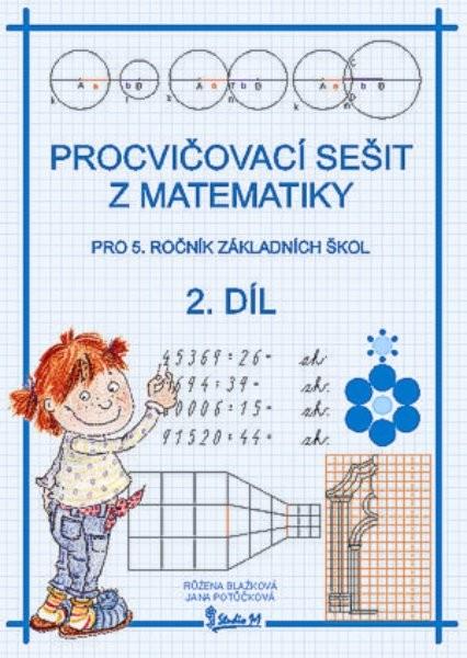 Procvičovací sešit z matematiky 5.r. 2.díl