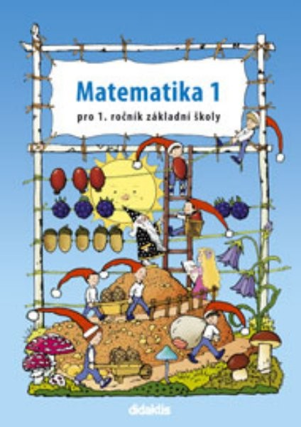Matematika pro 1. ročník ZŠ - 1. díl