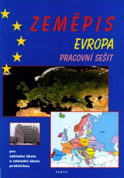 Zeměpis Evropa - pracovní sešit pro 2. stupeň ZŠ a ZŠ praktické