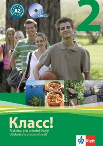 Klass! 2 Ruština pro střední školy - učebnice, pracovní sešit, CD