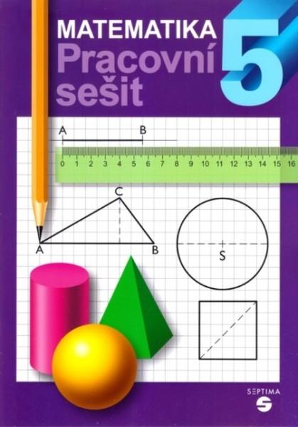 Matematika pro 5. ročník ZŠ praktické - Pracovní sešit