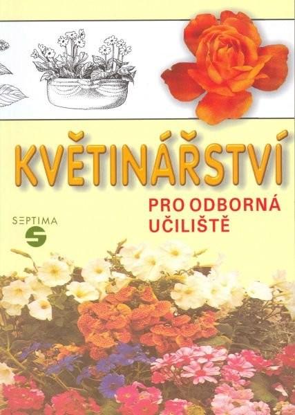 Květinářství pro odborná učiliště