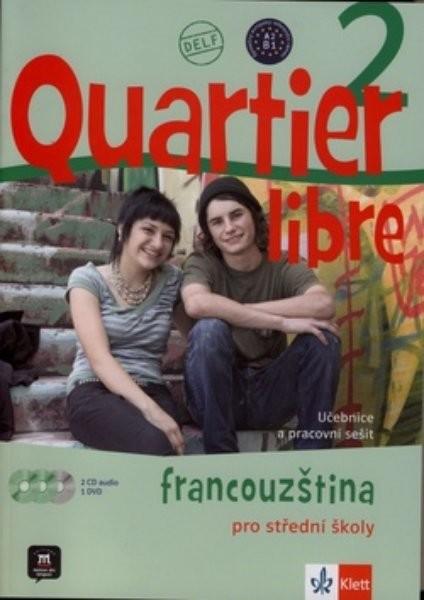 Quartier libre 2 - Francouzština pro střední školy (učebnice, pracovní sešit, CD, DVD)