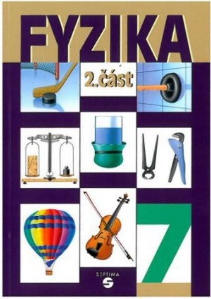 Fyzika 2. část - Učebnice pro ZŠ praktické (7.ročník)