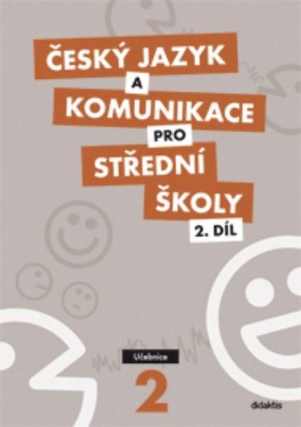 Český jazyk a komunikace pro SŠ 2.díl - Učebnice