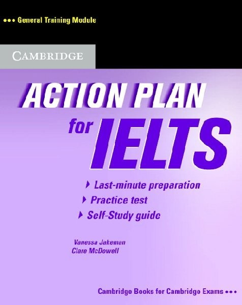 Action Plan for IELTS - General Training Module Self-Study Student's Book
