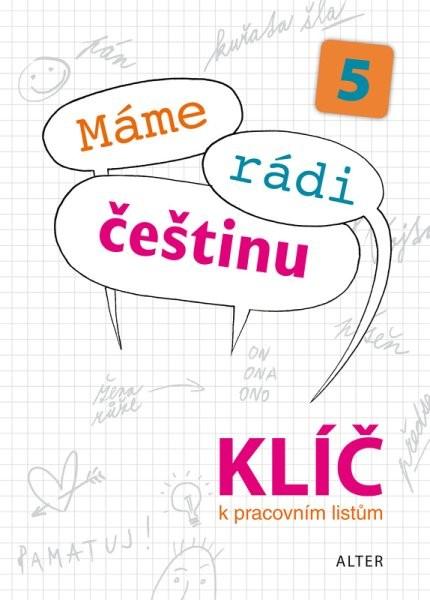 Máme rádi češtinu 5.r. - Klíč k pracovním listům