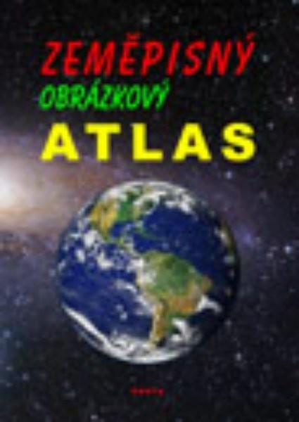 Zeměpisný obrázkový atlas - učební pomůcka pro 2. stupeň ZŠ praktické
