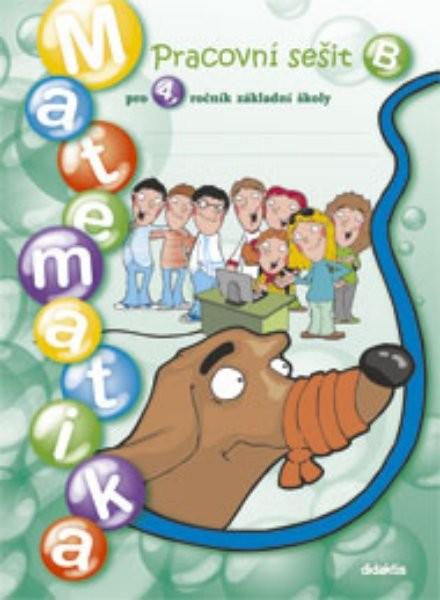 Matematika pro 4. ročník ZŠ - pracovní sešit