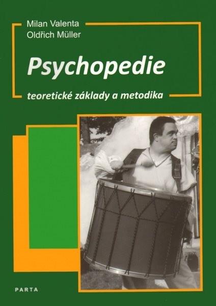 Psychopedie - teoretické základy a metodika