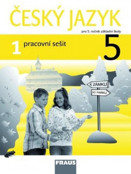 Český jazyk 5.r. ZŠ - pracovní sešit 1