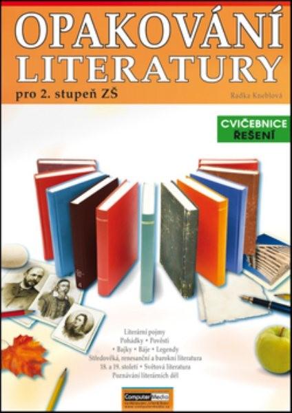 Opakování literatury pro 2.stupeň ZŠ-Cvičebnice (Řešení)