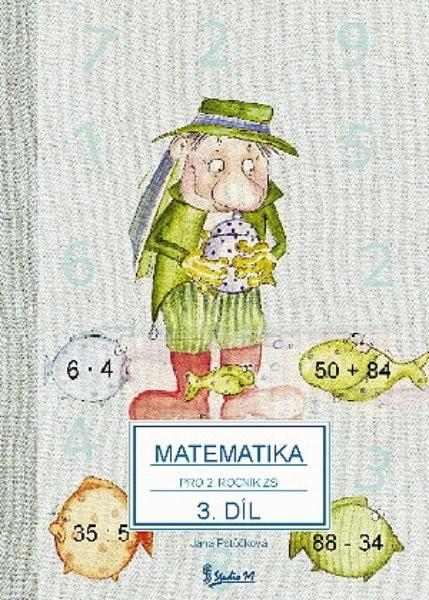 Matematika pro 2.ročník ZŠ 3.díl (nové vydání)