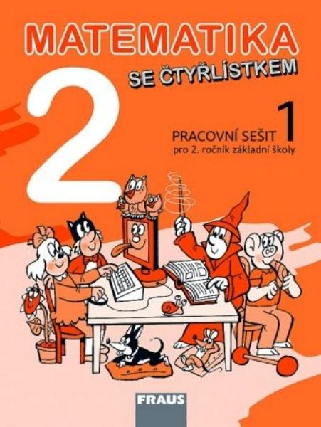 Matematika se Čtyřlístkem 2 - pracovní sešit 1 pro 2.ročník ZŠ