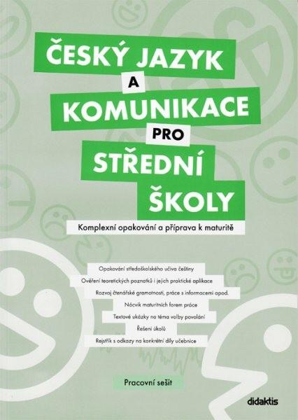 Český jazyk a komunikace pro SŠ - Komplexní opakování a příprava k maturitě