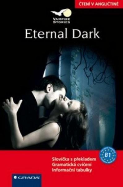 Eternal Dark - Čtení v angličtině