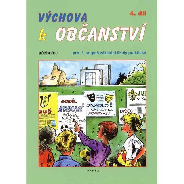 Výchova k občanství 4.díl - učebnice pro 2. stupeň ZŠ praktické