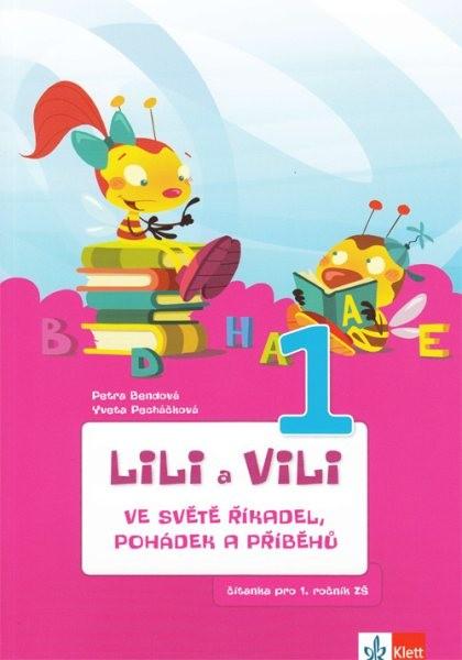 Lili a Vili ve světě říkadel, pohádek a příběhů - čítanka pro 1.ročník ZŠ