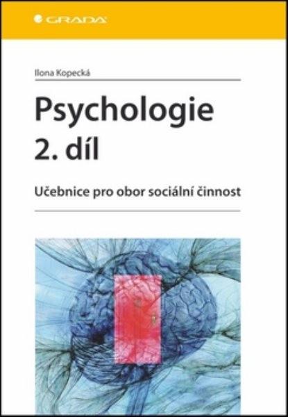 Psychologie 2.díl - Učebnice pro obor sociální činnost