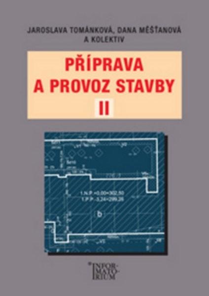 Příprava a provoz stavby II pro SPŠ a SOŠ stavební