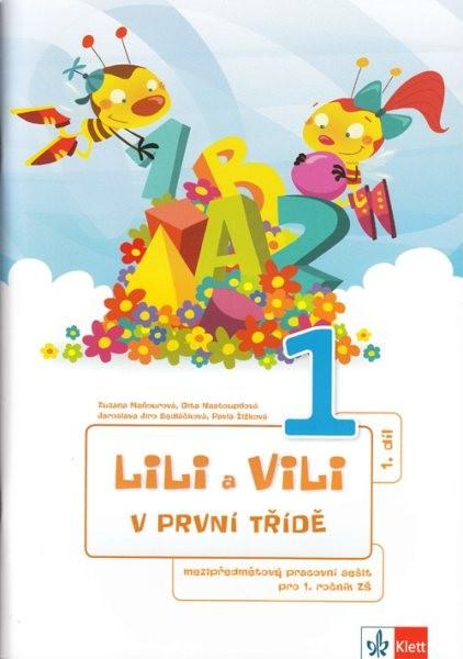Lili a Vili v první třídě - Mezipředmětový pracovní sešit 1. - 4.díl