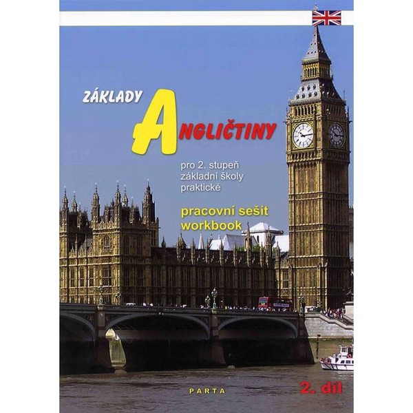Základy angličtiny 2.díl - pracovní sešit pro 2. stupeň ZŠ praktické