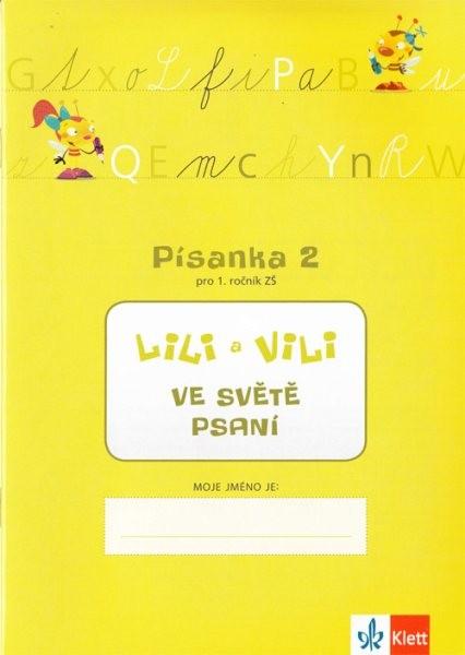 Lili a Vili ve světě psaní - Písanka 2 pro 1. ročník ZŠ