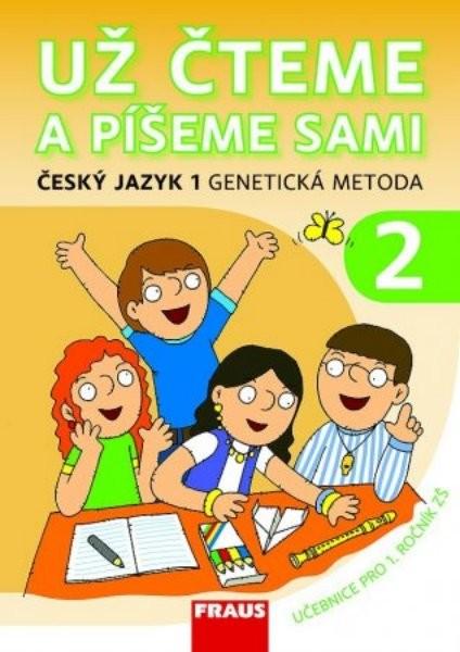 Už čteme a píšeme sami - Genetická metoda 2 (učebnice 1.r. ZŠ)