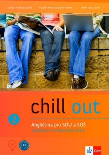 Chill out 2 - Angličtina pro střední odborné školy a učiliště