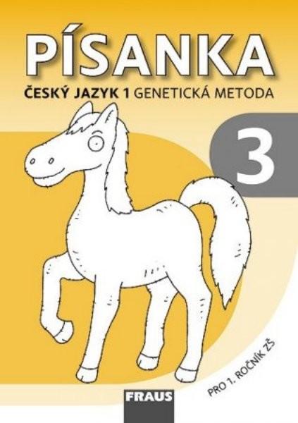 Písanka 3 pro 1.r. ZŠ - Český jazyk 1 - Genetická metoda