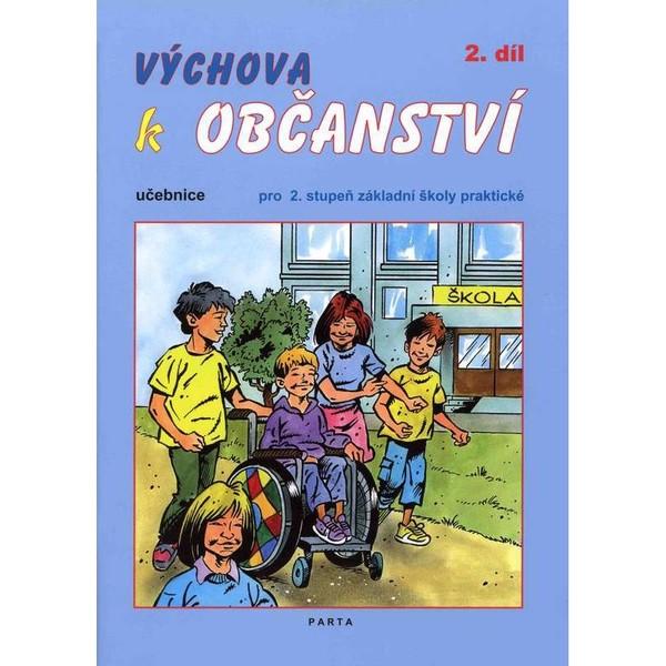 Výchova k občanství 2.díl - učebnice pro 2. stupeň ZŠ praktické