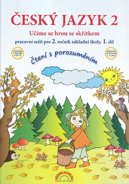 Český jazyk 2.r. ZŠ - pracovní sešit 1.díl (Čtení s porozuměním)