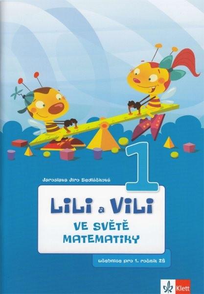Lili a Vili ve světě matematiky - učebnice pro 1.ročník ZŠ