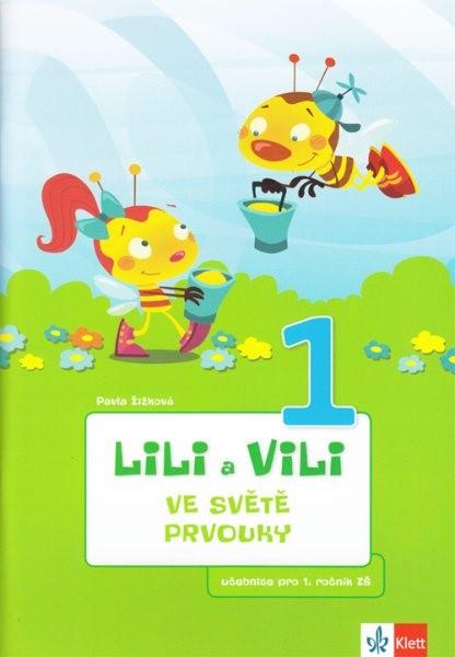 Lili a Vili ve světě prvouky - učebnice pro 1. ročník ZŠ