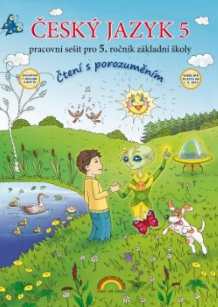 Český jazyk 5.r. ZŠ - Čtení s porozuměním - pracovní sešit