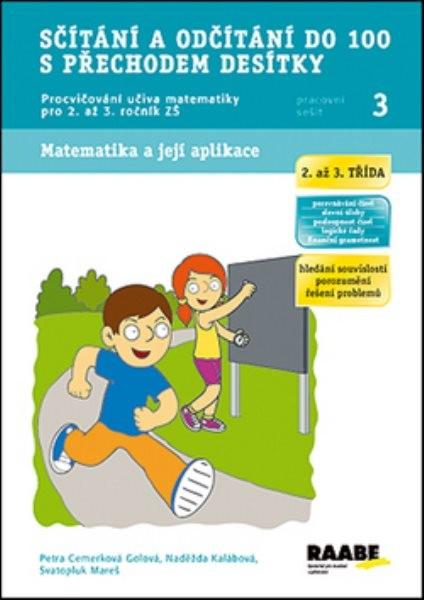 Sčítání a odčítání do 100 s přechodem desítky - Pracovní sešit 3 pro 2. a 3. ročník ZŠ