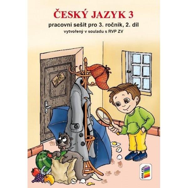Český jazyk 3.r. pracovní sešit 2.díl