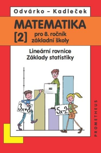 Matematika 8. r. ZŠ 2. díl - Lineární rovnice. Základy statistiky.