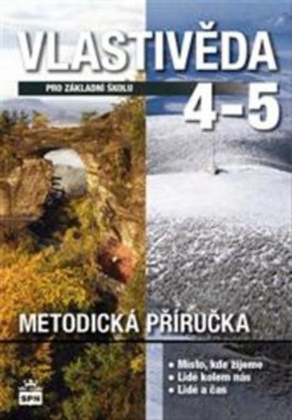Vlastivěda pro 4. a 5.r. ZŠ - Metodická příručka