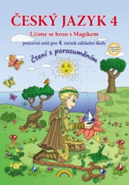 Český jazyk 4.r. ZŠ - Čtení s porozuměním - pracovní sešit