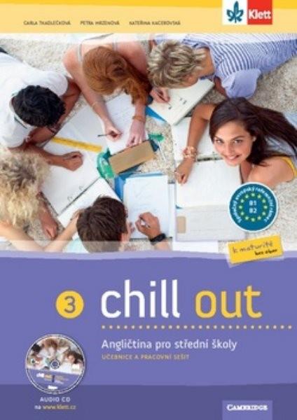 Chill out 3 - Angličtina pro střední školy