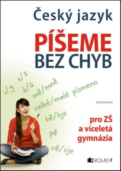 Český jazyk - Píšeme bez chyb pro ZŠ a víceletá gymnázia