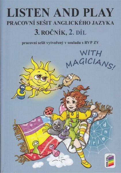 Listen and Play with Magicians 3.r. 2.díl (pracovní sešit)