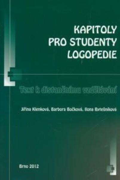 Kapitoly pro studenty logopedie - Texty k distančnímu vzdělávání